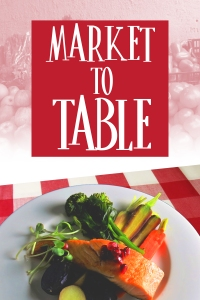 MARKET TO TABLE VOD POSTER